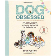 Dog Obsessed by Lucy Postins