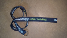"""Always Happy. Never Satisfied Belt""©"