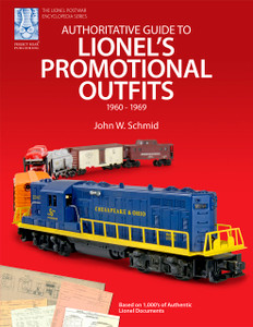Authoritative Guide to Lionel's Promotional Outfits 1960 - 1969 (Hard Cover Shelf Worn)