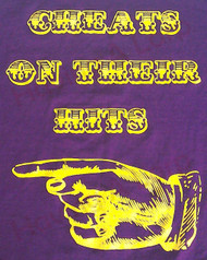 """Cheats On Their Hits"" T-shirt"