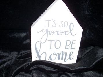 To Be Home Wooden Sign