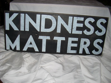 Box Sign Kindness Matters