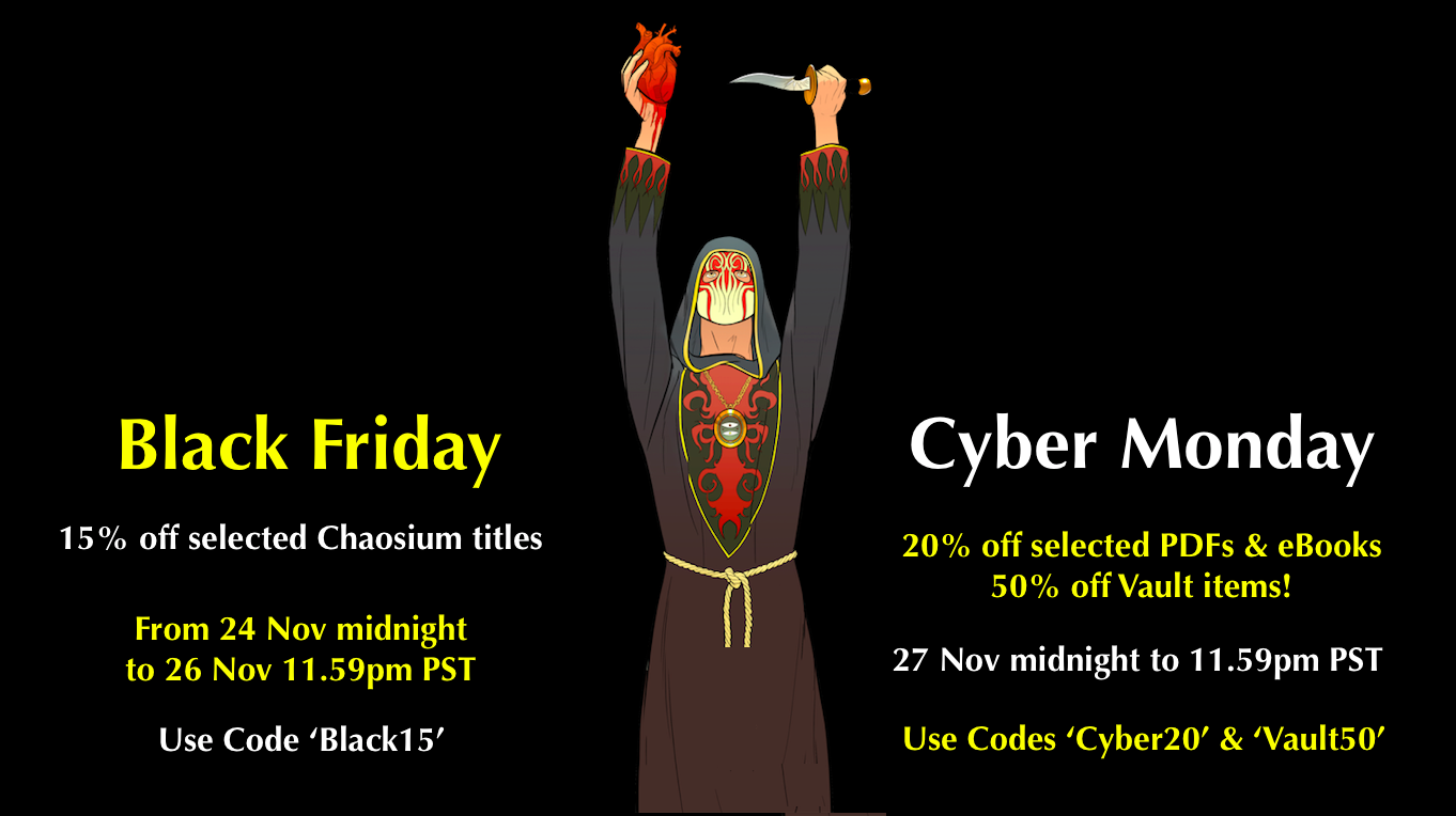 Cut yourself a deal on Black Friday and Cyber Monday at Chaosium.com