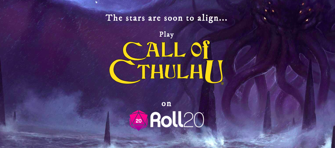 Roll20 Call of Cthulhu announcement