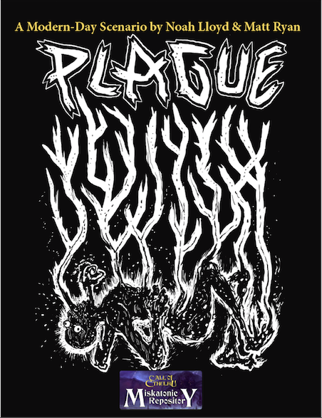 Plague - Miskatonic University