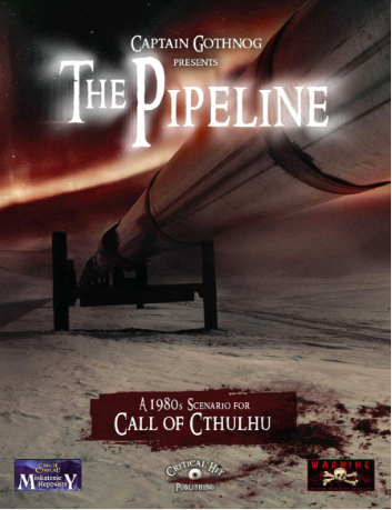The Pipeline: Call of Cthulhu Miskatonic Repository