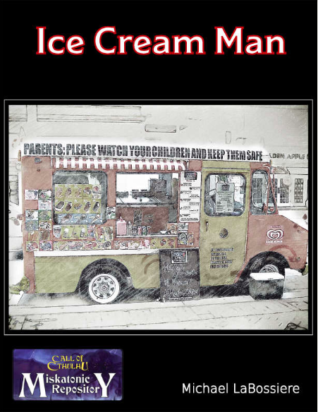 Ice Cream Man - Miskatonic Repository