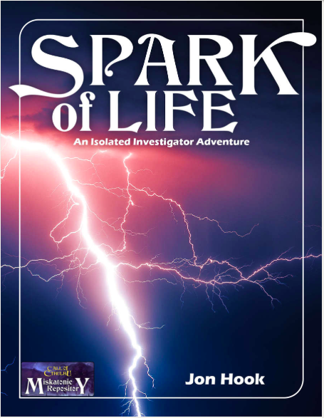 Spark of Life - Miskatonic Repository