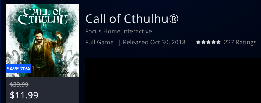 Call of Cthulhu is 70% on PS4 (USA) for Halloween