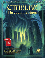 Cthulhu Through the Ages - Front Cover