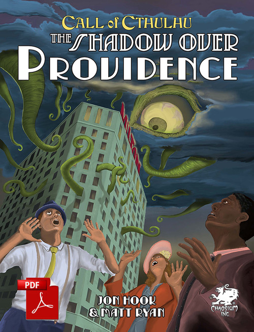 Chaosium] THE SHADOW OVER PROVIDENCE, new Call of Cthulhu