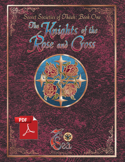 Secret Societies of Theah: Book One - The Knights of the Rose and Cross - Front Cover