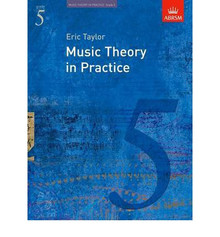 Music Theory in Practice Grade 5 - Eric Taylor