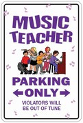 Sign Parking - Music Teacher