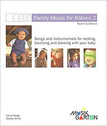 Musikgarten Family Music for Babies 2 (Book & Audio only)