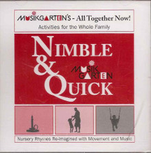 Musikgarten All Together Now: Nimble & Quick
