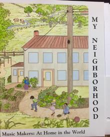 Musikgarten Music Makers At Home: My Neighbourhood Community