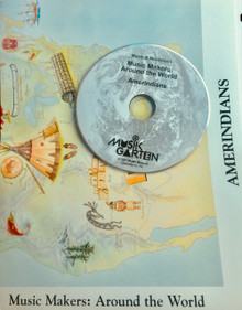 Musikgarten Music Makers Around the World: Amerindian