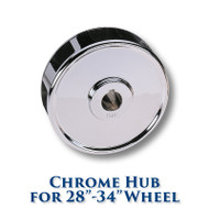 Chrome Hub for 28-inch to 34-inch Dia. Wheels