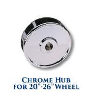 Chrome Hub for 20-inch to 26-inch Dia. Wheels