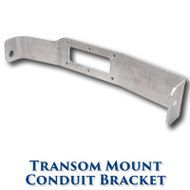 Transom Mount Conduit Bracket