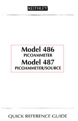 486/487 Picoammeter Source, Quick Reference Guide | Keithley