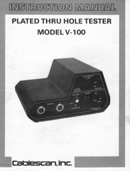V-100 Plated Thru Hole Tester, Instruction Manual | Cablescan, Inc.