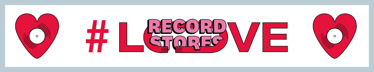 Love Record Stores Banner