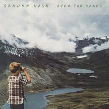 "Graham Nash - Over The Years (2 x 12"" VINYL LP)"