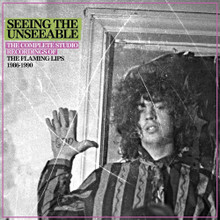 The Flaming Lips - Seeing The Unseeable: The complete Studio Recordings 1986-1990 (6CD)