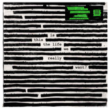 """Roger Waters - Is This The Life We Really Want? (2 x 12"""" GREEN VINYL LP)"""