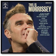 Morrissey: This Is Morrissey (NEW CD)