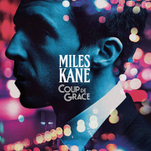 Miles Kane - Coup De Grace (CD)