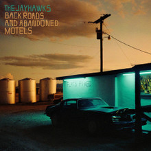 The Jayhawks - Back Roads and Abandoned Motels (CD)
