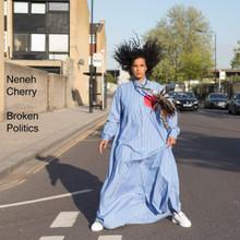 """Neneh Cherry - Broken Politics (12"""" VINYL LP)"""