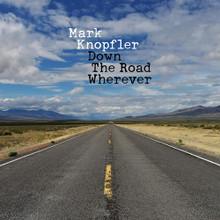 Mark Knopfler - Down The Road Wherever (CD DELUXE)