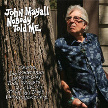 John Mayall - Nobody Told Me (CD)