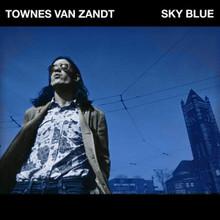 TOWNES VAN ZANDT - Sky Blue (CD)