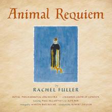 Rachel Fuller - Animal Requiem (CD)