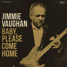 "Jimmie Vaughan - Baby, Please Come Home (12"" AZTEC GOLD VINYL)"