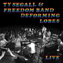 """Ty Segall & The Freedom Band - Deforming Lobes (12"""" VINYL LP)"""