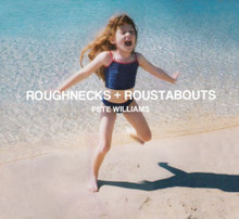 Pete Williams - Roughnecks & Roustabouts(Vinyl)