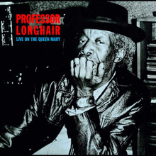 "Professor Longhair - Live on the Queen Mary (12"" VINYL LP)"