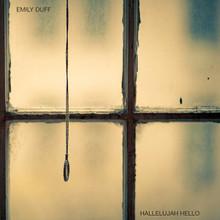 Emily Duff - Hallelujah Hello (CD)