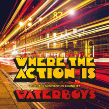 """The Waterboys - Where The Action Is (12"""" VINYL LP)"""