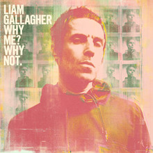 Liam Gallagher - Why Me? Why not. (DELUXE CD)