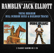 Ramblin' Jack Elliot - Young Brigham / Bull Durham Sacks & Railroad Tracks (NEW CD)