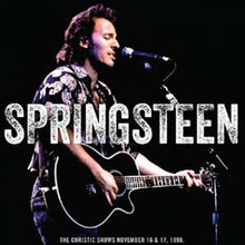 Bruce Springsteen & The E Street Band - LIVE The Christic Shows, November 16th & 17th November 1990 (3 x CD)