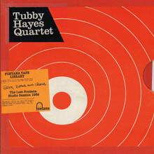 Tubby Hayes Quartet - Grits, Beans And Greens: The Lost Fontana Studio Session 1969 (CD)