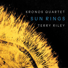 Kronos Quartet - Terry Riley: Sun Rings (CD)